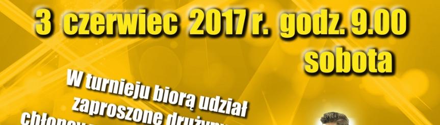 03 czerwca 2017r. - Turniej Piszczka ! Kliknięcie w obrazek spowoduje wyświetlenie jego powiększenia